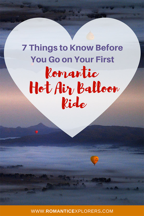 Pin this pic to Pinterest to remind you what you need to know before your first romantic hot air balloon ride.