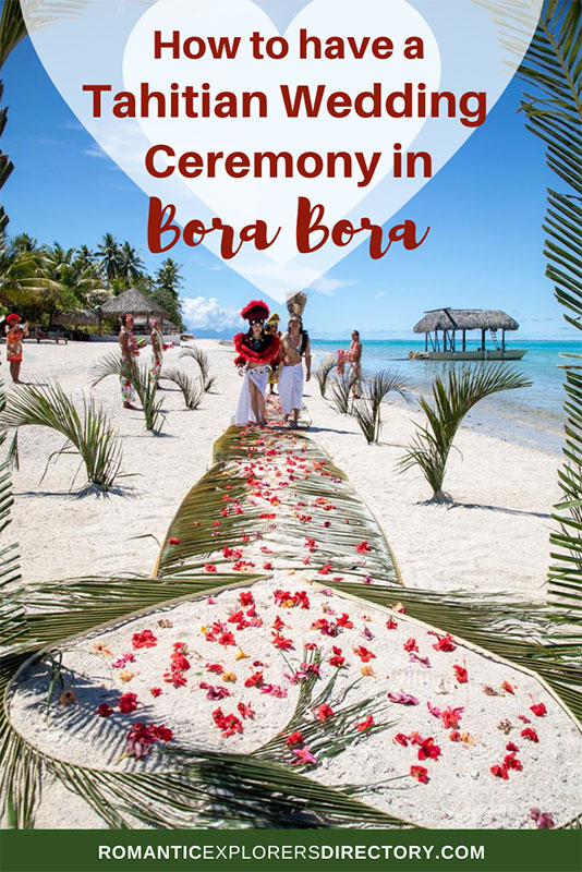 How o have a Tahitian Wedding Ceremony in Bora Bora