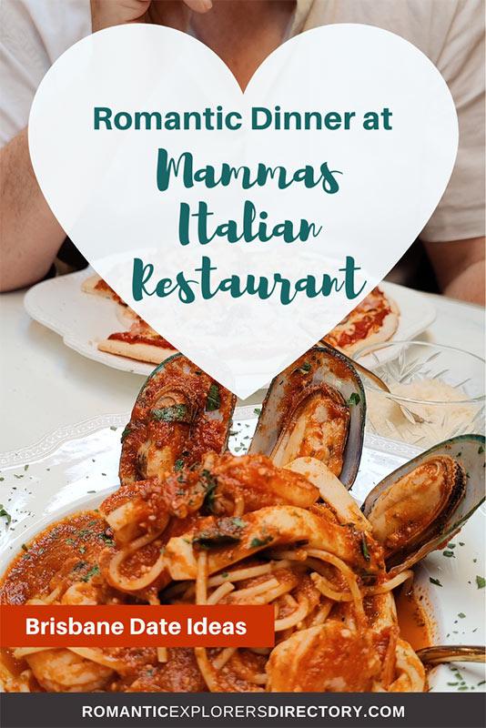 Mammas Best Italian Restaurant Brisbane date ideas